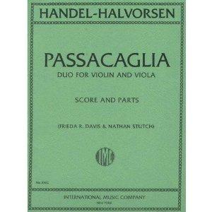 Handel/Halvorsen Passacaglia Violin and Viola Score and Parts Frieda R. Davis and Nathan Stutch
